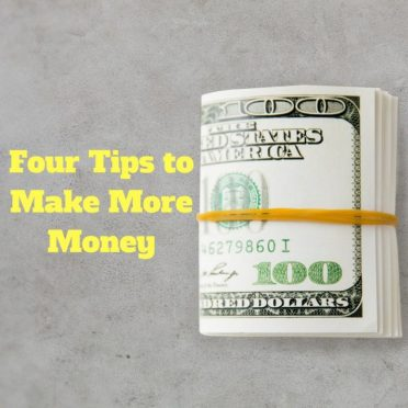 Four-Tips-to-Make-More-Money-768x768